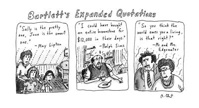 Bartlett's Expanded Quotations Art Print by Roz Chast