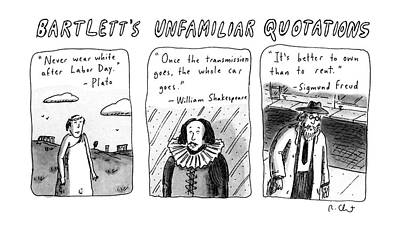 Plato Drawing - Bartlett's Unfamiliar Quotations by Roz Chast