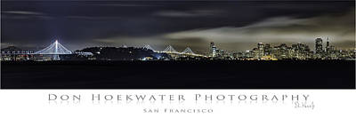 Photograph - Bay Bridge And San Francisco by PhotoWorks By Don Hoekwater