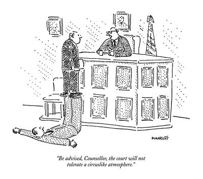 Drawing - Be Advised, Counsellor, The Court by Robert Mankoff