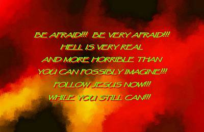 The Book Of Revelation Painting - Be Afraid  Hell Is Real by L Brown