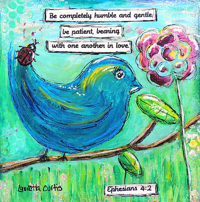 Painting - Be Completely Humble by Lauretta Curtis