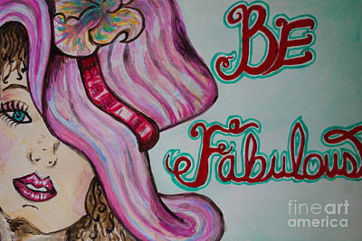 Painting - Be Fabulous by Jacqueline Athmann