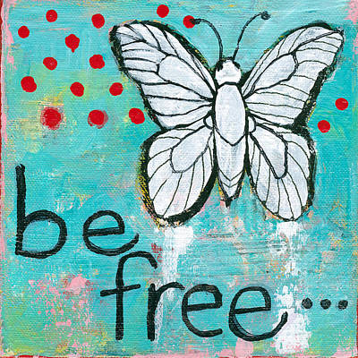 Free Painting - Be Free by Blenda Studio