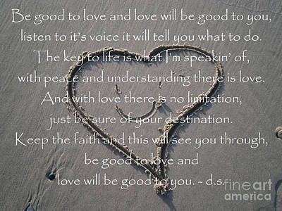 Photograph - Be Good To Love by Drew Shourd