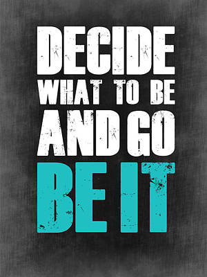 College Digital Art - Be It Poster Grey by Naxart Studio