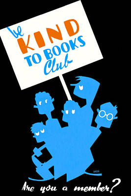 Photograph - Be Kind To Books Club - Vintage Reading Poster by Mark E Tisdale