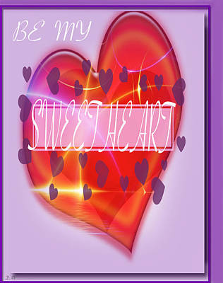 Be My Valentine Digital Art - Be My Sweetheart by Debra     Vatalaro