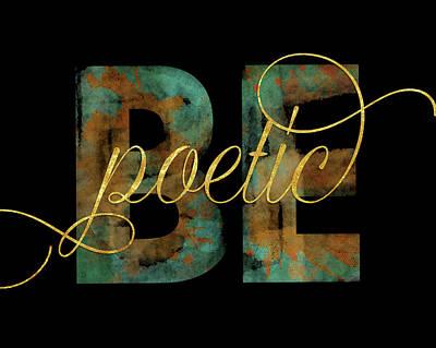 Poetic Painting - Be Poetic by Amy Cummings