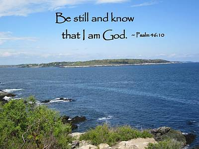 Photograph - Be Still And Know That I Am God by Patricia Urato
