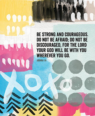 Strong Mixed Media - Be Strong And Courageous- Contemporary Scripture Art by Linda Woods