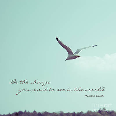 Photograph - Be The Change You Want To See In The World by Aimelle
