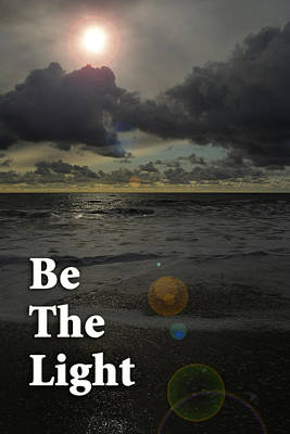 Photograph - Be The Light by Randal Bruck