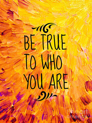 Tangerine Painting - Be True To Who You Are by Julia Di Sano