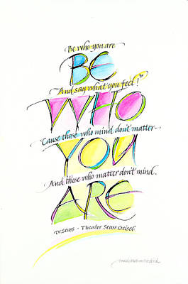 Dr. Seuss Mixed Media - Be Who You Are by Wendy Watson Diedrich