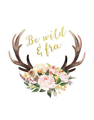 Be Wild And Free Art Print by Tara Moss