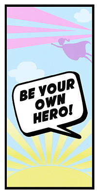 Comic Strip Painting - Be Your Own Hero by Anna Quach