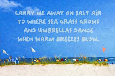 Seashore Quote Wall Art - Photograph - Beach Umbrellas Seashore Quote - Carry Me Away by Rebecca Korpita