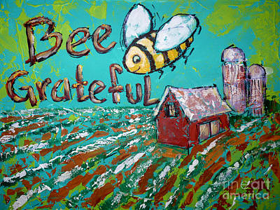 Painting - Bee Grateful by Audrey Peaty