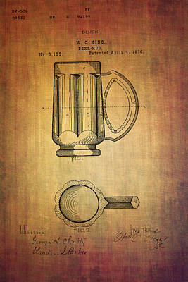 Ale Mixed Media - Beer Mug Patent W.c.king From 1876 by Eti Reid
