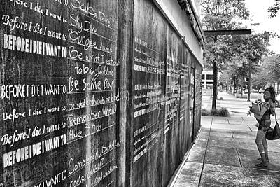 Photograph - Before I Die I Want To . . .  by Jason Politte