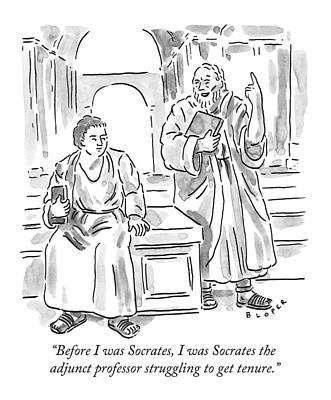 Professor Drawing - Before I Was Socrates by Brendan Loper