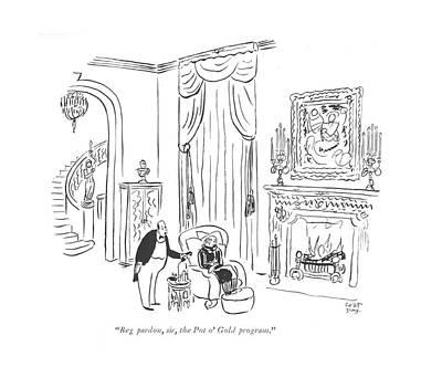 Charity Drawing - Beg Pardon, Sir, The Pot O' Gold Program by Robert J. Day
