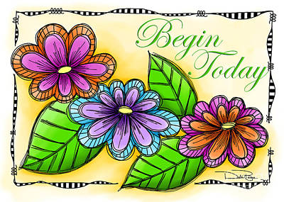 Begin Today Art Print by Debi Payne