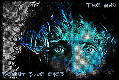 Digital Art - Behind Blue Eyes - The Who by Absinthe Art By Michelle LeAnn Scott