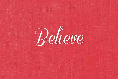 Believe Digital Art - Believe by Chastity Hoff