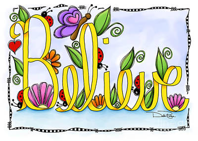 Believe Art Print by Debi Payne