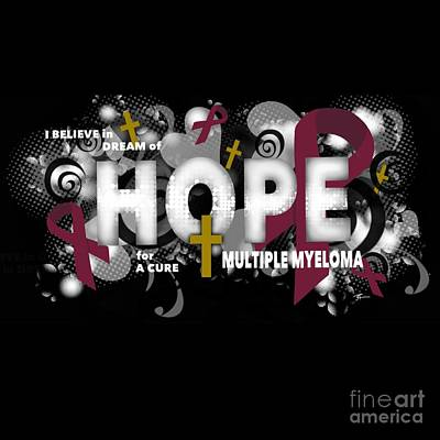Digital Art - Believe Dream Hope Cure by J Kinion