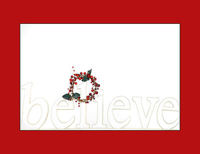 Photograph - Believe Holiday Message In Red by Jo Ann Tomaselli