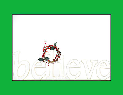 Photograph - Believe Holiday Message by Jo Ann Tomaselli