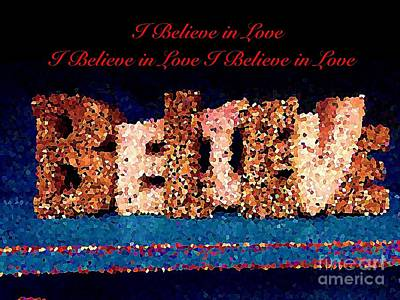 Photograph - Believe I Believe In Love by Saundra Myles