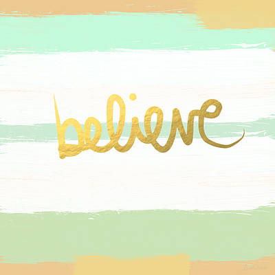 Inspirational Wall Art - Painting - Believe In Mint And Gold by Linda Woods