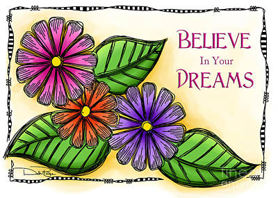 Believe In Your Dreams Art Print by Debi Payne