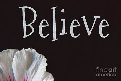 Photograph - Believe by Jeannette Hunt