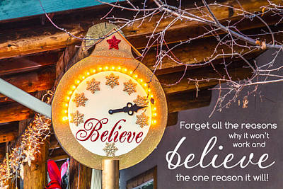 Photograph - Believe by Teri Virbickis