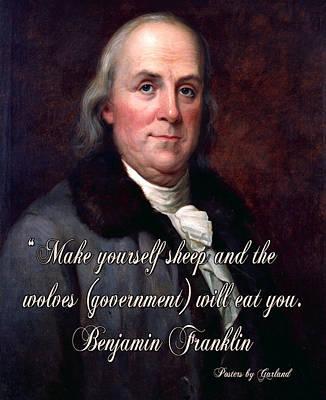 Benjamin Franklin Mixed Media - Benjamin Franklin On Liberty by Garland Johnson