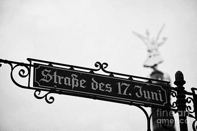 Berlin Victory Column Siegessaule Behind Roadsign For Strasse Des 17 Juni Berlin Germany Art Print by Joe Fox