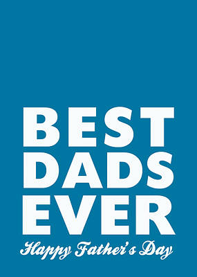 Father Digital Art - Best Dads Ever- Father's Day Card by Linda Woods