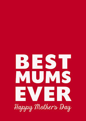 Royalty-Free and Rights-Managed Images - Best Mums Mothers Day Card by Linda Woods