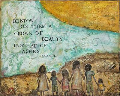 Bestow A Crown Of Beauty Art Print
