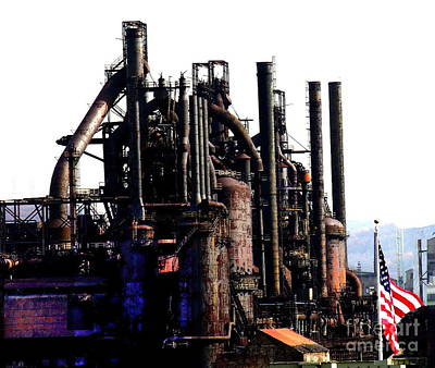 Photograph - Bethlehem Steel A Century Of Building America by Jacqueline M Lewis