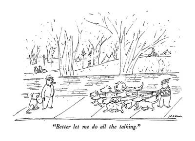 Seven Drawing - Better Let Me Do All The Talking by Michael Maslin