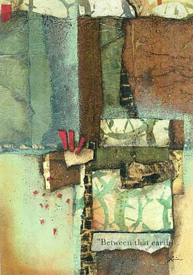 Brown Mixed Media - Between The Earth  by Laura  Lein-Svencner