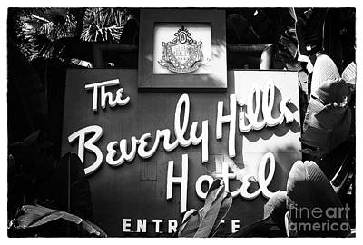 Photograph - Beverly Hills Hotel Sign by John Rizzuto