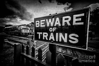 Beware Of Trains Art Print