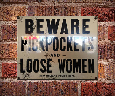 Beware Pickpockets And Loose Women Sign On Brick Wall Art Print